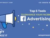 Top 5 Tools to Enhance Your Facebook Ads
